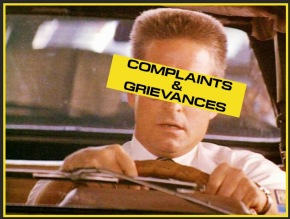 Complaints and Grievances, Part 1